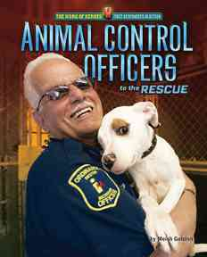 Animal Control Officers to the Rescue By Goldish, Meish